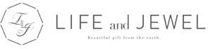 心とカラダの健康に美の調和を目指すLIFE and JEWELオンラインストア