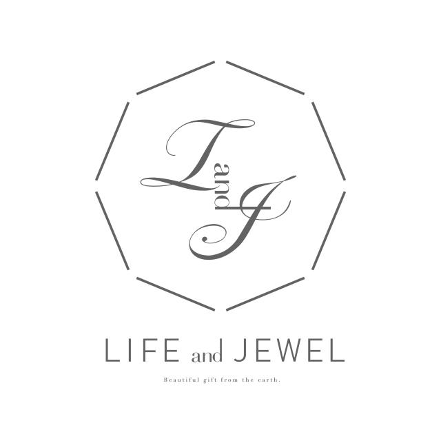 LIFE and JEWEL
